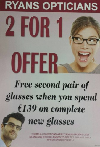 Ryans Opticians Wexford - 2 for 1 offer